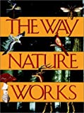 Macmillan Publishing Company Staff: The Way Nature Works