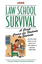 Law School Survival Guide by Arco