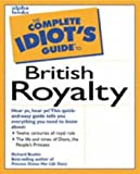 Richard Buskin: The Complete Idiot's Guide to British Royalty