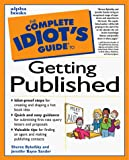Bykofsky, Sheree: The Complete Idiot&#39;s Guide to Getting Published
