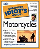 Holmstrom, Darwin: The Complete Idiot's Guide to Motorcycles