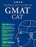 Martinson, Thomas H.: Everything You Need to Score High on the Gmat Cat 1999 (Master the Gmat)