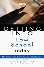 Getting Into Law School Today (Arco Getting…