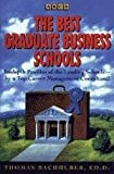 Bachhuber, Thomas: Arco the Best Graduate Business Schools
