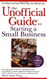 Macmillan Publishing Company Staff: The Unofficial Guide to Starting a Small Business