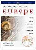 Barnes, Ian: The History Atlas of Europe (History Atlas Series)