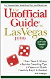 Frommer, Arthur: The Unofficial Guide to Las Vegas 1999
