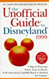Frommer, Arthur: The Unofficial Guide to Disneyland 1999