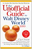 Frommer, Arthur: The Unofficial Guide to Walt Disney World 1999