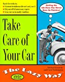 Kennedy, Michael: Take Care of Your Car: The Lazy Way