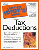 Collins, Lisa N.: The Complete Idiot&#39;s Guide to Tax Deductions