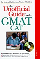 The Unofficial Guide to the Gmat Cat (The…