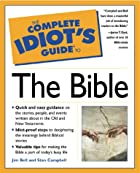 The Complete Idiot's Guide to the Bible by…