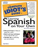 Stein, Gail: The Complete Idiot's Guide to Learning Spanish on Your Own
