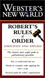 Robert McConnell Productions: Webster's New World Robert's Rules of Order: Simplified and Applied
