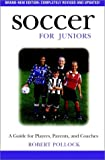 Pollock, Robert: Soccer for Juniors