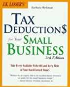 J.K. Lasser's Tax Deductions for Your Small…