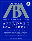 American Bar Association: Aba Official American Bar Association Guide to Approved Law Schools 2000