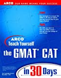 Martinson, Thomas H.: Teach Yourself the GMAT CAT in 30 Days