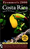 Frommer, Arthur: Frommer&#39;s 2000 Costa Rica