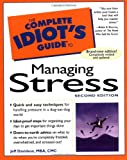 Davidson, Jeffrey P.: The Complete Idiot's Guide to Managing Stress