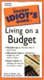 Sander, Peter J.: The Pocket Idiot's Guide to Living on a Budget