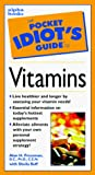 Buff, Sheila: The Pocket Idiot's Guide to Vitamins