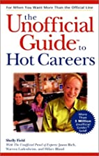 The Unofficial Guide to Hot Careers by…