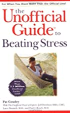 The Unofficial Guide to Beating Stress by…