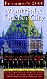 Shapiro, Michael: Frommer&#39;s 2000 Montreal &amp; Quebec