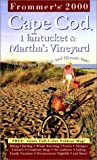 Reckford, Laura: Frommer&#39;s 2000 Cape Cod Nantucket and Martha&#39;s Vineyard