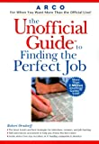 Orndorff, Robert: Arco the Unofficial Guide to Finding the Perfect Job