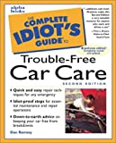 Dan Ramsey: The Complete Idiot's Guide to Trouble-Free Car Repair (Complete Idiot's Guides)