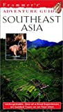 Davies, Ben: Frommer's Adventure Guides--Southeast Asia, 1st Edition (Frommer Other)