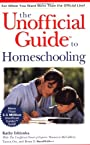 The Unofficial Guide to Homeschooling - Kathy Ishizuka