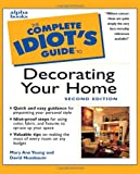 Nussbaum, David: The Complete Idiot's Guide to Decorating Your Home