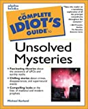 Kurland, Michael: Complete Idiot's Guide to Unsolved Mysteries