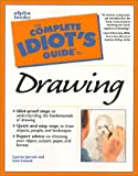 Jarrett, Lauren: The Complete Idiot's Guide to Drawing: Illustrated