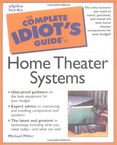 complete-idiots-guide-to-home-theater-systems