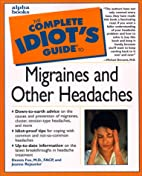 Complete Idiot's Guide to Migraines and…