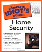 The Complete Idiot's Guide to Home Security…