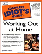 The Complete Idiot's Guide to Working Out at…