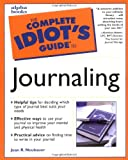 Neubauer, Joan R.: The Complete Idiot's Guide to Journaling
