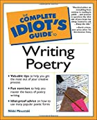 The Complete Idiot's Guide to Writing Poetry…