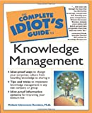 Rumizen, Melissie: The Complete Idiot's Guide to Knowledge Management