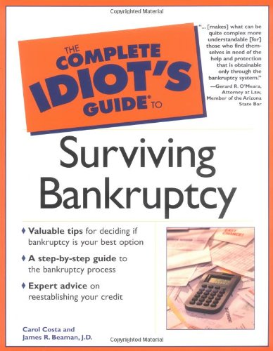 the-complete-idiots-guide-to-surviving-bankruptcy