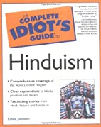 The Complete Idiot's Guide to Hinduism by…