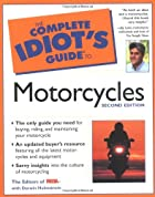The Complete Idiot's Guide to Motorcycles by&hellip;
