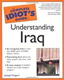 Joseph Tragert: The Complete Idiot's Guide to Understanding Iraq