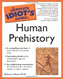 Laden, Greg: The Complete Idiot's Guide to Human Prehistory